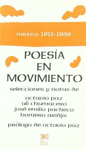 POESIA EN MOVIMIENTO. MEXICO 1915 - 1966