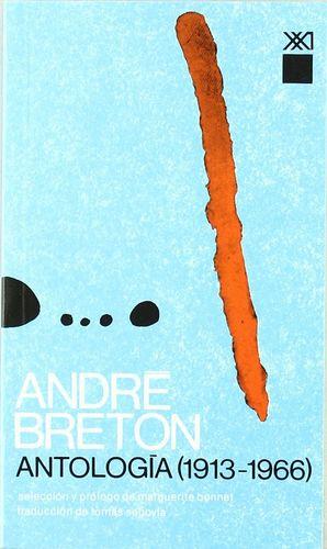 ANTOLOGIA 1913-1966 / ANDRE BRETON / 14 ED.