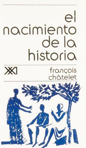 NACIMIENTO DE LA HISTORIA, EL