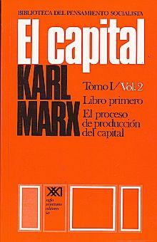 CAPITAL, EL / TOMO I / VOL 2 / LIBRO PRIMERO