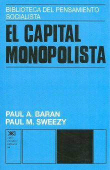 CAPITAL MONOPOLISTA, EL