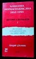 NARRATIVA HISPANOAMERICANA 1816-1981. HISTORIA Y ANTOLOGIA / VOL. 1 / 3 ED.