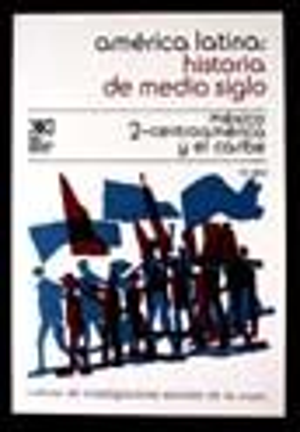 AMERICA LATINA HISTORIA DE MEDIO SIGLO 2