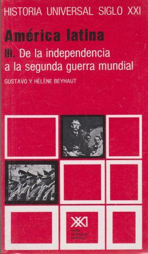 HISTORIA UNIVERSAL SIGLO XXI / VOL. 23. AMERICA LATINA III
