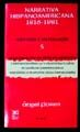 NARRATIVA HISPANOAMERICANA 1816-1981. HISTORIA Y ANTOLOGIA / VOL. 5 / 2 ED.