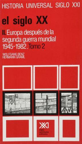HISTORIA UNIVERSAL SIGLO XXI / VOL. 35. EL SIGLO XX. II / TOMO 2