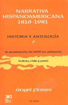 NARRATIVA HISPANOAMERICANA 1816-1981. HISTORIA Y ANTOLOGIA / VOL. 7 / 2 ED.