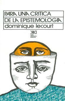 PARA UNA CRITICA DE LA EPISTEMOLOGIA