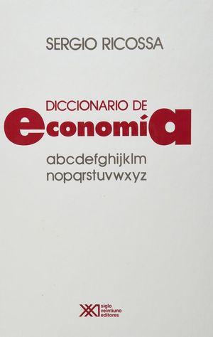 DICCIONARIO DE ECONOMIA / 4 ED. / PD.