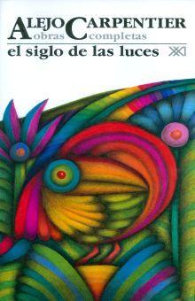 OBRAS COMPLETAS / ALEJO CARPENTIER / VOL. 5. EL SIGLO DE LAS LUCES