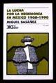 LUCHA POR LA HEGEMONIA EN MEXICO 1968-199, LA