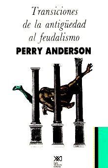 TRANSICIONES DE LA ANTIGUEDAD AL FEUDALISMO / 25 ED.
