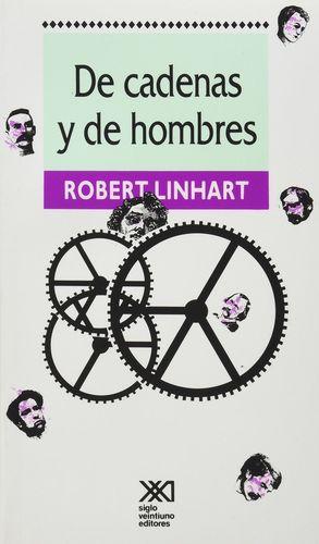 DE CADENAS Y DE HOMBRES