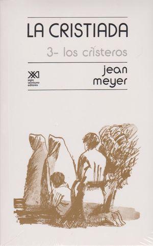 CRISTIADA 3 / LOS CRISTEROS