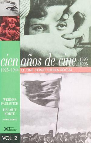 CIEN AÑOS DE CINE 1925 - 1944
