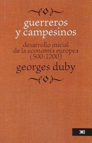 GUERREROS Y CAMPESINOS
