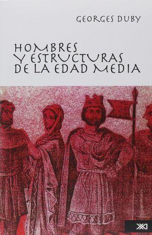 HOMBRES Y ESTRUCTURAS DE LA EDAD MEDIA