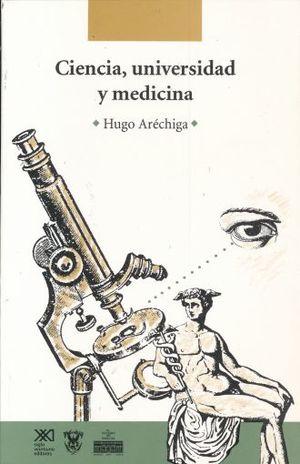 CIENCIA UNIVERSIDAD Y MEDICINA