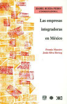 EMPRESAS INTEGRADORAS EN MEXICO, LAS