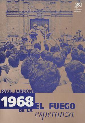 1968 EL FUEGO DE LA ESPERANZA