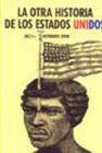 OTRA HISTORIA DE LOS ESTADOS UNIDOS, LA