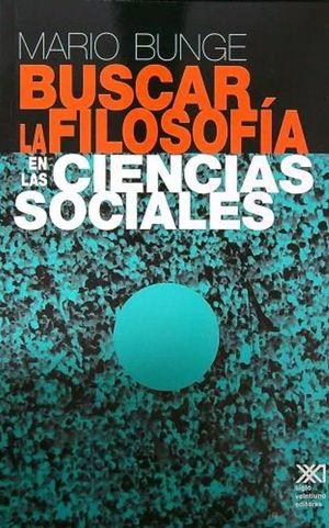 BUSCAR LA FILOSOFIA EN LAS CIENCIAS SOCIALES