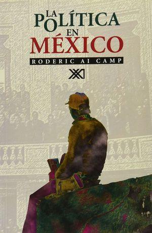 POLITICA EN MEXICO, LA