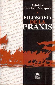 FILOSOFIA DE LA PRAXIS