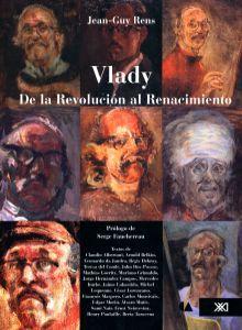 VLADY. DE LA REVOLUCION AL RENACIMIENTO