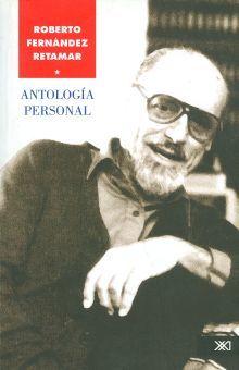 ANTOLOGIA PERSONAL / ROBERTO FERNANDEZ RETAMAR