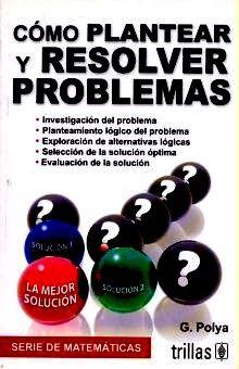 COMO PLANTEAR Y RESOLVER PROBLEMAS