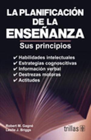 PLANIFICACION DE LA ENSEÑANZA, LA. SUS PRINCIPIOS