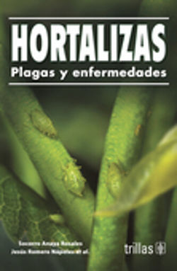 HORTALIZAS. PLAGAS Y ENFERMEDADES