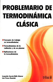 PROBLEMARIO DE TERMODINAMICA CLASICA / 2 ED