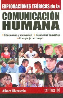 EXPLORACIONES TEORICAS DE LA COMUNICACION HUMANA