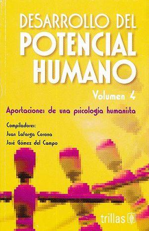 DESARROLLO DEL POTENCIAL HUMANO / VOL. 4