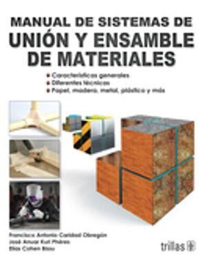 MANUAL DE SISTEMAS DE UNION Y ENSAMBLE DE MATEMATICAS