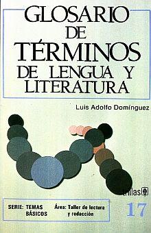 GLOSARIO DE TERMINOS DE LENGUA Y LITERATURA / 2 ED.