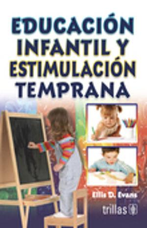 EDUCACION INFANTIL Y ESTIMULACION TEMPRANA