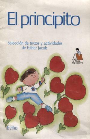 PRINCIPITO, EL (SELECCION DE TEXTOS Y ACTIVIDADES)