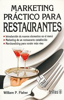 MARKETING PRACTICO PARA RESTAURANTES