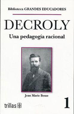 DECROLY. UNA PEDAGOGIA RACIONAL