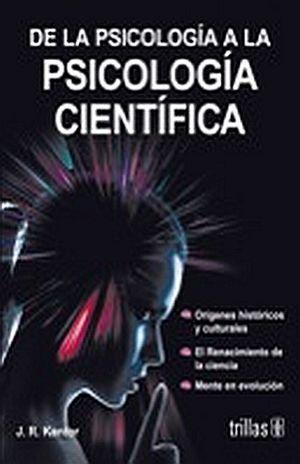 DE LA PSICOLOGIA A LA PSICOLOGIA CIENTIFICA