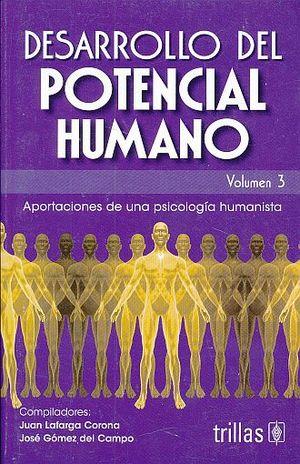 DESARROLLO DEL POTENCIAL HUMANO / VOL. 3