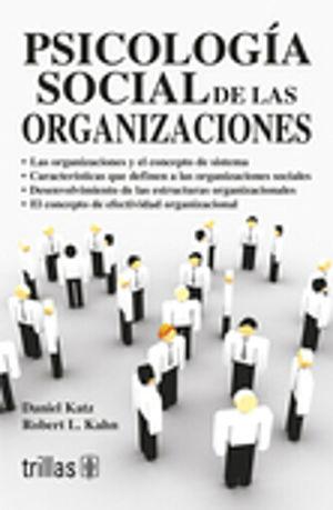 PSICOLOGIA SOCIAL DE LAS ORGANIZACIONES