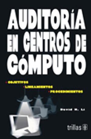 AUDITORIA EN CENTROS DE  COMPUTO