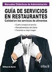 GUIA DE SERVICIOS EN RESTAURANTES. CALIDAD EN LOS SERVICIOS DE ALIMENTO