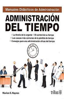 ADMINISTRACION DEL TIEMPO / MANUALES DIDACTICOS DE ADMINISTRACION