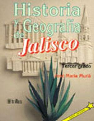 HISTORIA Y GEOGRAFIA DE JALISCO 3. PRIMARIA