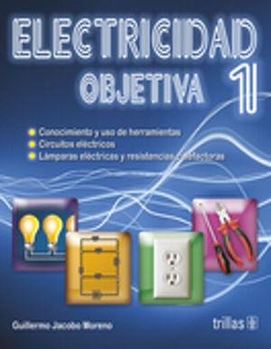 ELECTRICIDAD OBJETIVA 1. SECUNDARIA